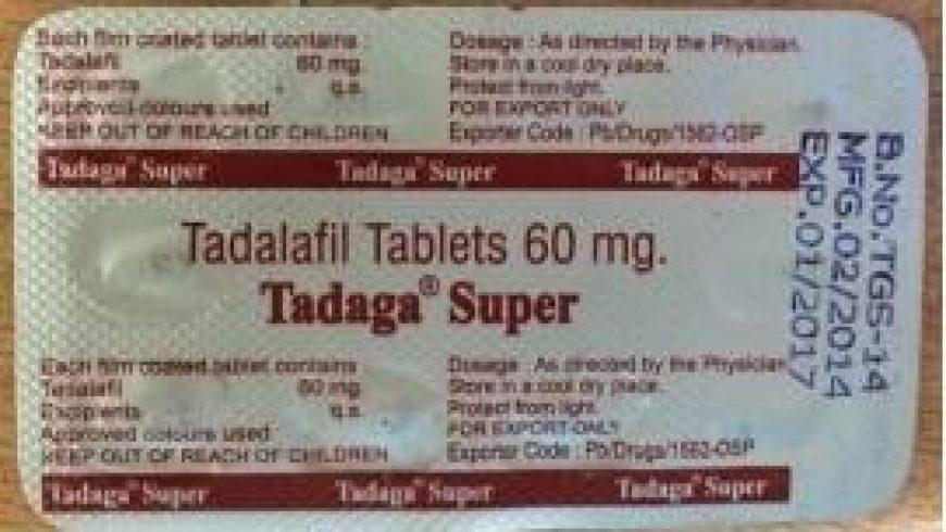 Tadaga Super Active 60 Mg Review: Extra Power Male Enhancer